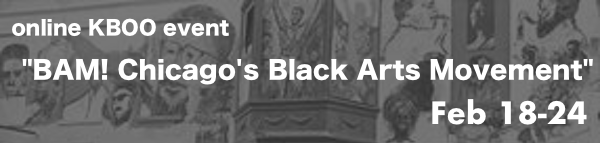 BAM: Chicago's Black Arts Movement - A KBOO Benefit
