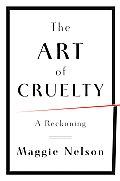 The Art of Cruelty
