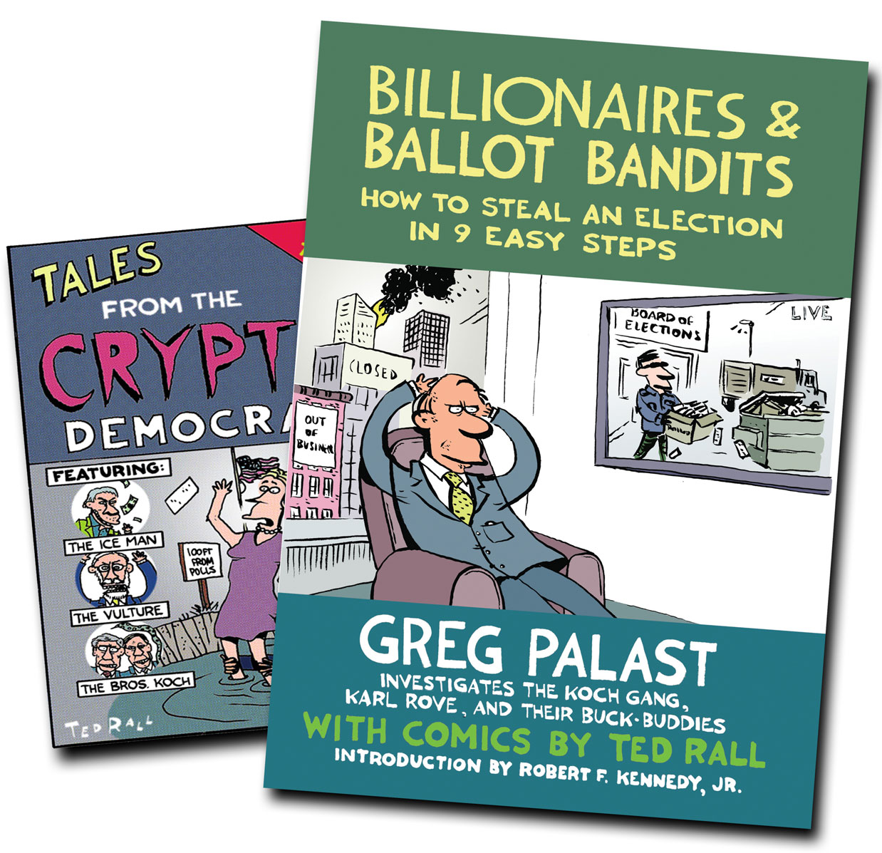 Billionaires and Ballot Bandits