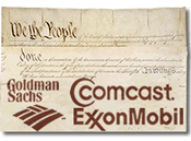 We the People -- Comcast? Exxon? Goldman Sachs?