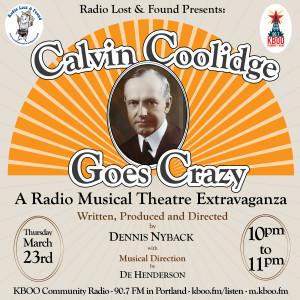 Calvin Coolidge Goes Crazy