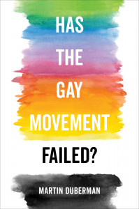 rainbow-colored cover, Can the Gay Movement Be Saved?