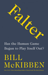 Falter, by Bill McKibben