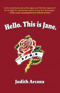 Hello. This is Jane. by Judith Arcana