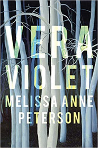 Vera Violet by Melissa Anne Peterson