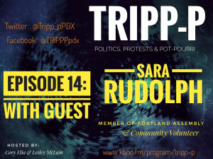 Episode #14 #trippp Sara Rudolph Portland Assembly