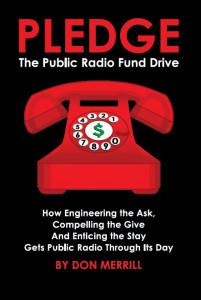 Pledge: The Public Radio Fund Drive