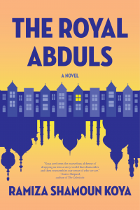 The Royal Abduls by Ramiza Shamoun Koya