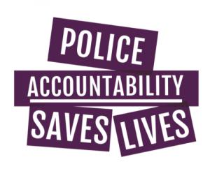 Image says: Police Accountability Saves Lives