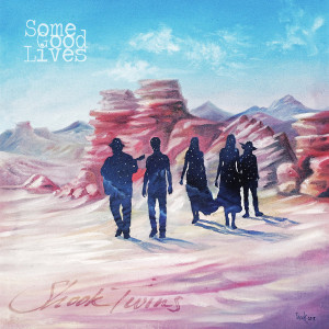 """Shook Twins 2019 release """"Some Good Lives"""""""