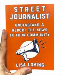 Street Journalist by Lisa Loving